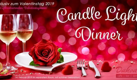 Dahoam Valentinstag Candlelight Dinner